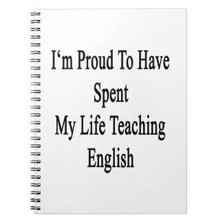 Soy orgulloso haber pasado mi inglés de enseñanza libro de apuntes con espiral