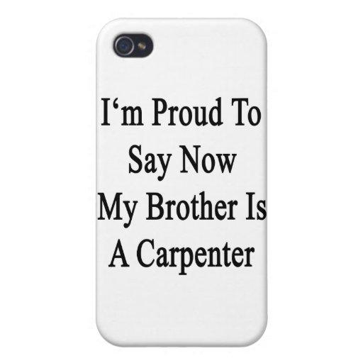 Soy orgulloso que ahora decir mi Brother es carpin iPhone 4 Carcasas