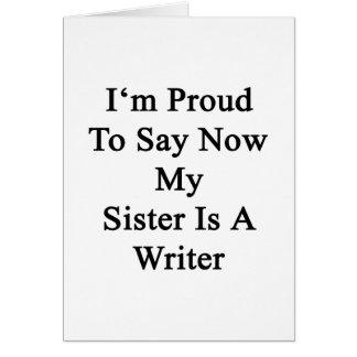Soy orgulloso que ahora decir mi hermana es escrit tarjetón