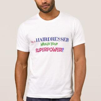 Soy peluquero. ¿Cuál es su superpotencia? Camisetas
