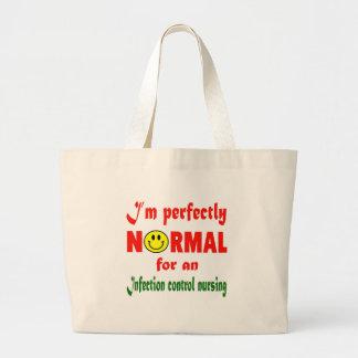 Soy perfectamente normal para los nurs de un bolsa tela grande