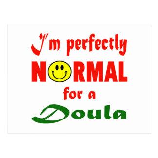 Soy perfectamente normal para un Doula. Postal
