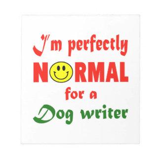 Soy perfectamente normal para un escritor del bloc