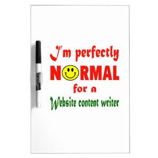 Soy perfectamente normal para un escritor del pizarras blancas