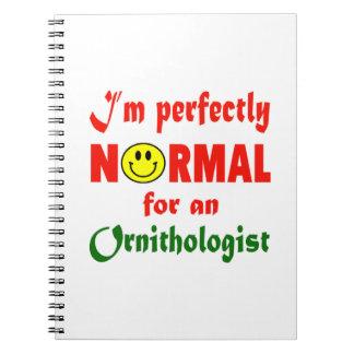 Soy perfectamente normal para un ornitólogo libretas espirales