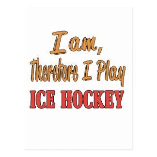 Soy por lo tanto yo juego a hockey sobre hielo postal