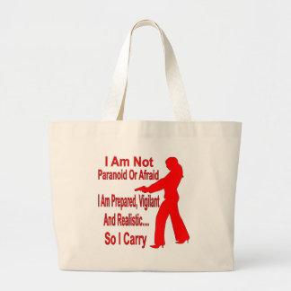 Soy preparado, vigilante y realista así que llevo bolsas de mano