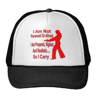 Soy preparado, vigilante y realista así que llevo gorras
