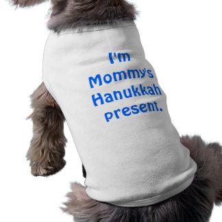 Soy presente de Jánuca de la mamá Camisa De Perrito