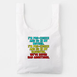 Soy proabortista y así que soy mi madre… bolsa reutilizable