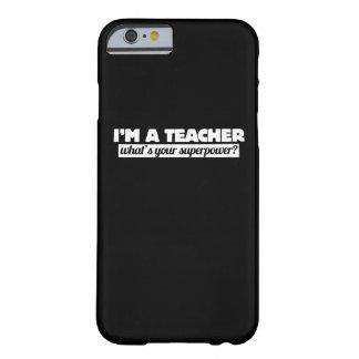 Soy profesor cuál es su superpotencia funda barely there iPhone 6