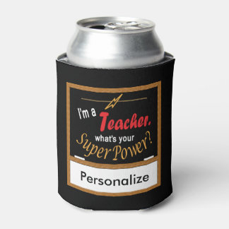 ¿Soy profesor de escuela, cuál soy su superpoder? Enfriador De Latas