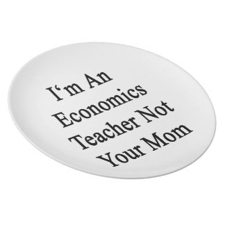 Soy profesor de la economía no su mamá platos para fiestas