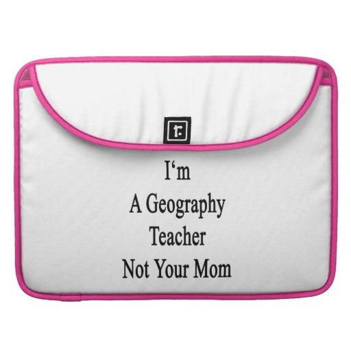 Soy profesor de la geografía no su mamá funda macbook pro
