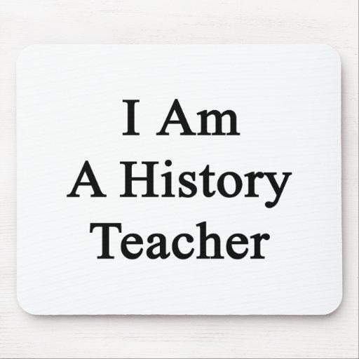 Soy profesor de la historia tapete de ratón