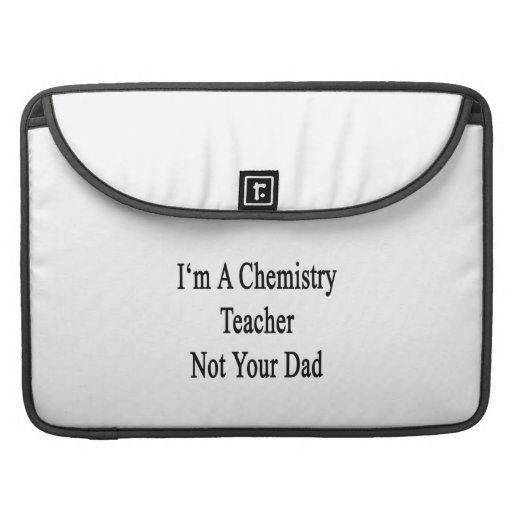 Soy profesor de la química no su papá funda para macbook pro