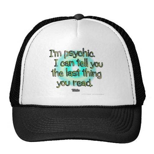 Soy psíquico. Puedo decirle la cosa pasada usted… Gorras De Camionero
