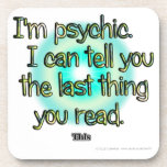 Soy psíquico. Puedo decirle la cosa pasada usted… Posavasos De Bebidas