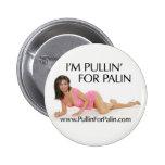 Soy Pullin para el botón de Palin Pins