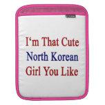 Soy que chica norcoreano lindo que usted tiene gus fundas para iPads