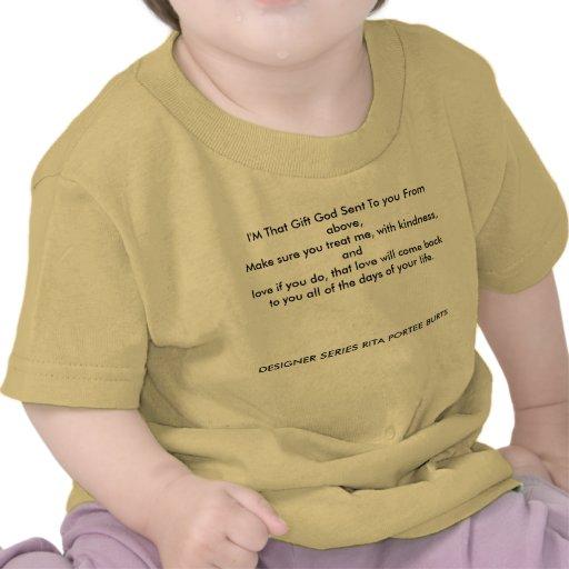 Soy que dios del regalo le envió desde arriba, camisetas