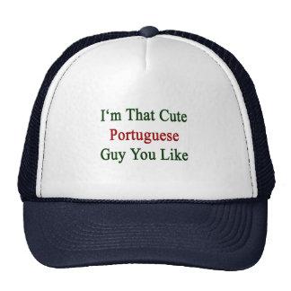 Soy que individuo portugués lindo que usted tiene  gorro