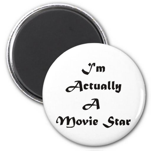 Soy realmente estrella de cine imán redondo 5 cm