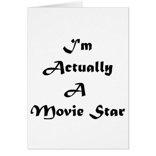Soy realmente estrella de cine tarjeta de felicitación