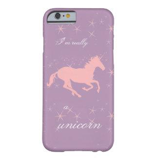 Soy realmente un caso del iPhone del unicornio Funda Para iPhone 6 Barely There