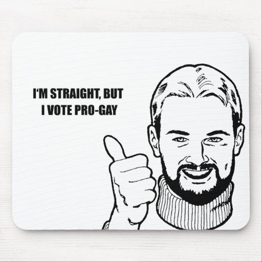 Soy recto pero voto al favorable-gay tapetes de ratón