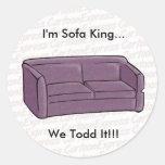 ¡Soy rey del sofá… nosotros Todd él!!! Etiquetas Redondas