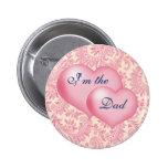 """Soy rosa del papá"" Pins"