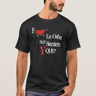 Soy Santero Y Que? T-Shirt