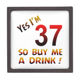 ¡Soy sí 37 así que cómpreme una bebida! Caja De Joyas De Calidad