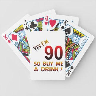 ¡Soy sí 90 así que cómpreme una bebida! Barajas De Cartas