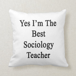 Soy sí el mejor profesor de la sociología cojin