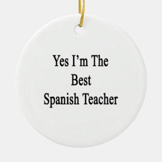 Soy sí el mejor profesor español ornamento para arbol de navidad