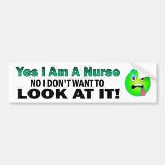 Soy sí enfermera ninguna yo no quiero mirarlo pegatina para auto