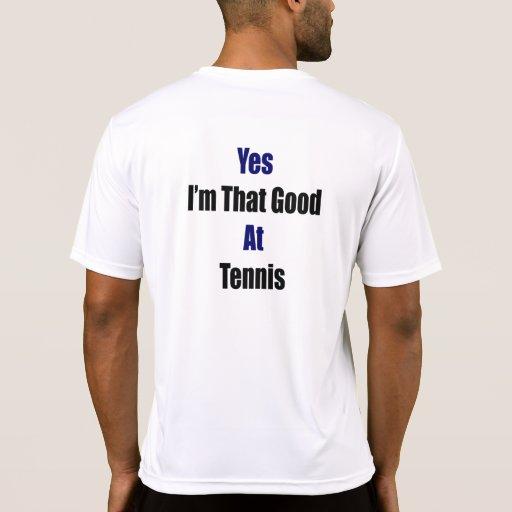 Soy sí ése bueno en el tenis camisetas