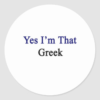Soy sí ese Griego Pegatina Redonda