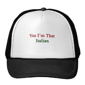 Soy sí ese italiano gorros