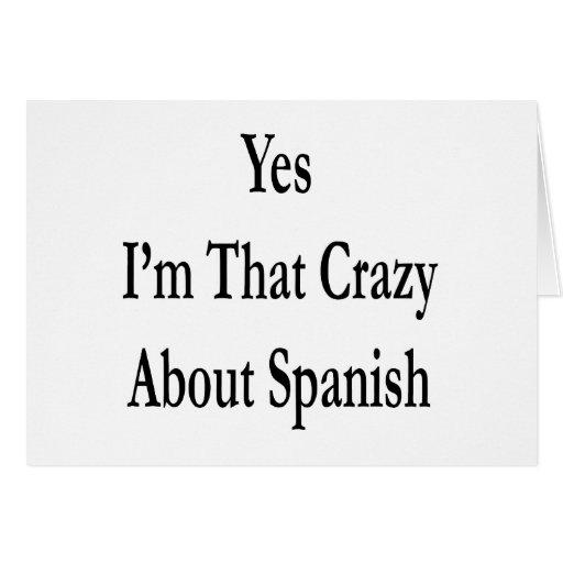 Soy sí ése loco por español felicitación