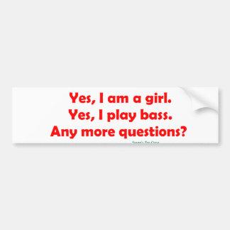 Soy sí un chica. Juego sí el bajo Pegatina Para Auto