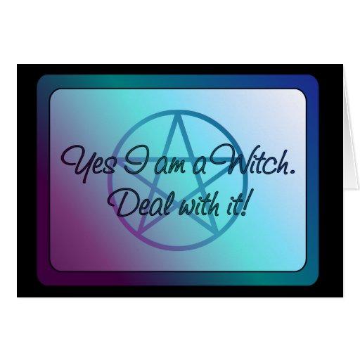 ¡Soy sí una bruja! ¡Trato con él! Tarjeta De Felicitación