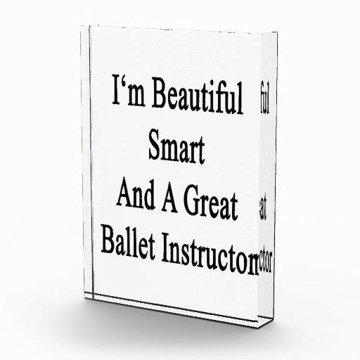 Soy Smart hermoso y gran instructor del ballet