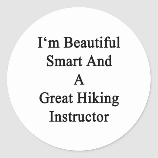 Soy Smart hermoso y gran instructor que camina Etiquetas Redondas