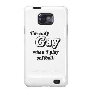 Soy solamente gay cuando juego al softball .png galaxy SII fundas