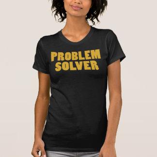 Soy solucionador de problemas camisetas