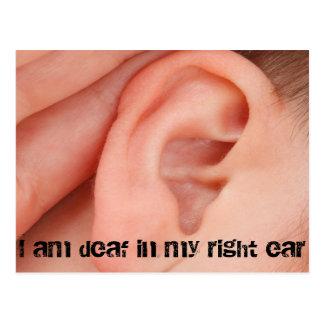 Soy sordo en mi oído derecho postal