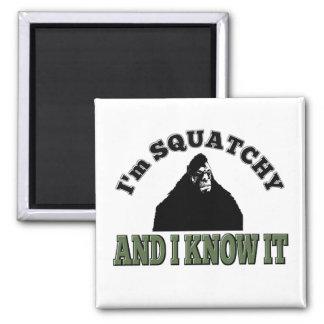 ¡Soy SQUATCHY y lo sé! Imán Cuadrado